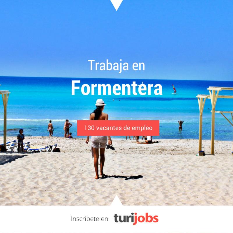 Trabaja en Formentera con Turijobs