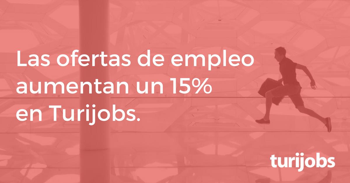 Las ofertas de empleo aumentan un 15% en Turijobs